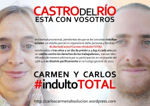 #indultoTOTAL_CastroDelRio#LibertadCarlosYCarmen_cartelA3